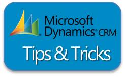 Microsoft Dynamics CRM Tips & Tricks