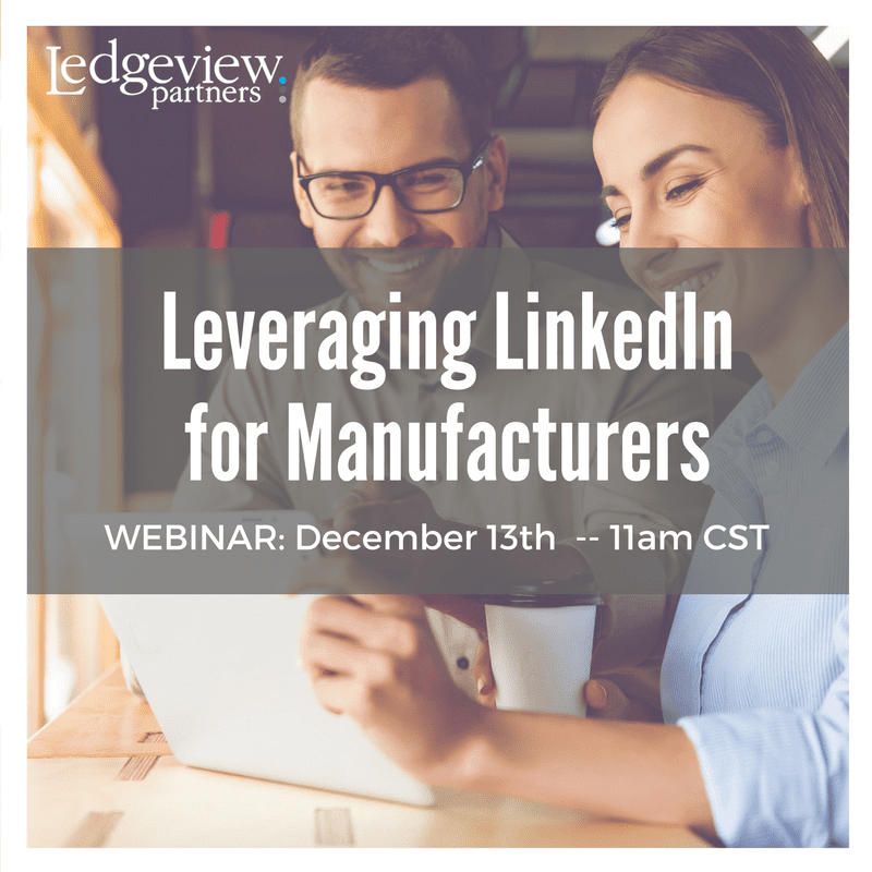 Leveraging LinkedIn for Manufacturing