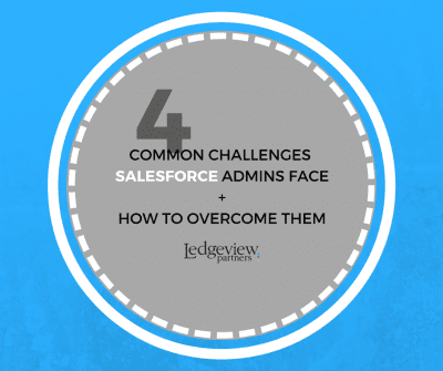 Salesforce Admins Challenges and How to Overcome Them
