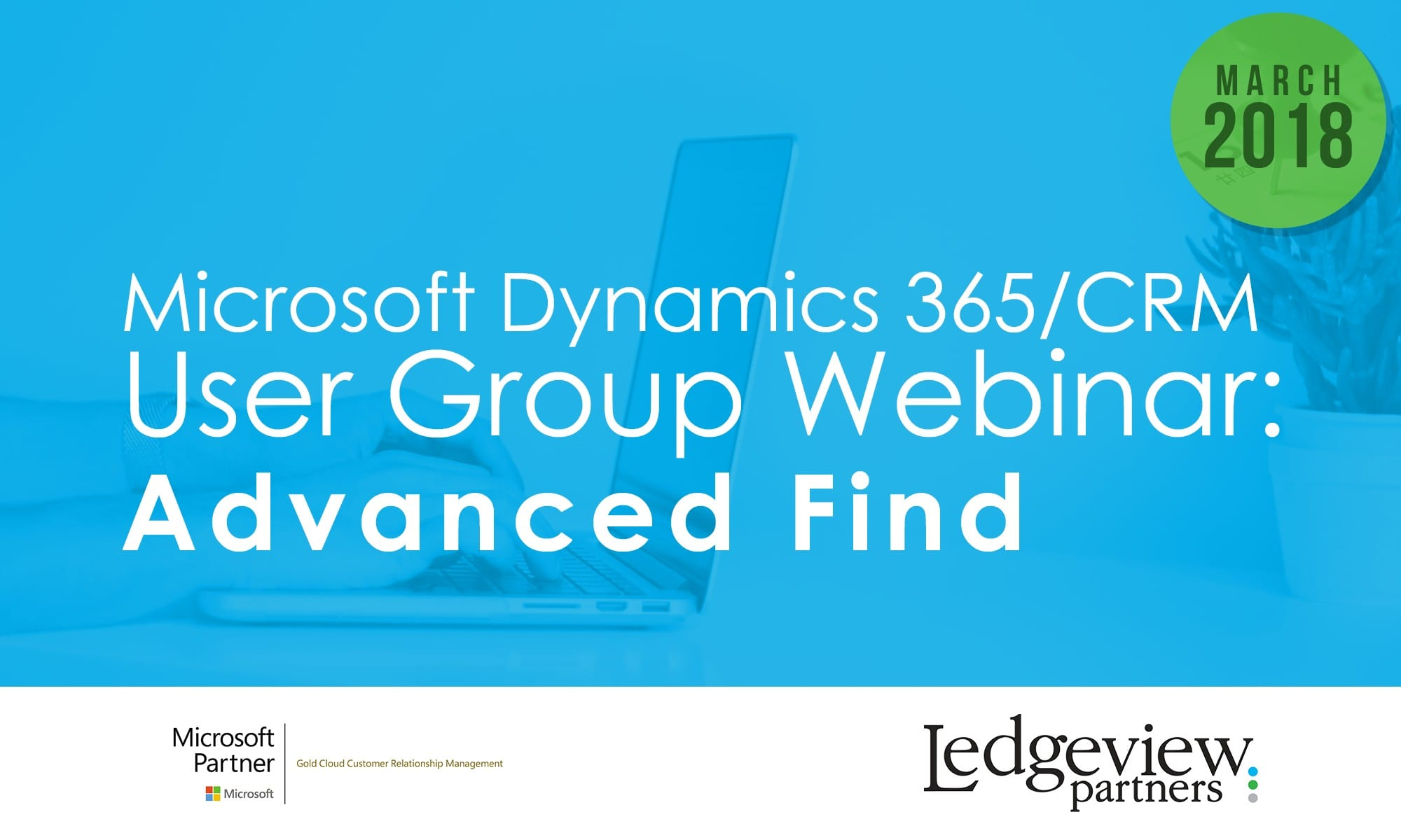 Microsoft Dynamics 365/CRM User Group - Ledgeview Partners