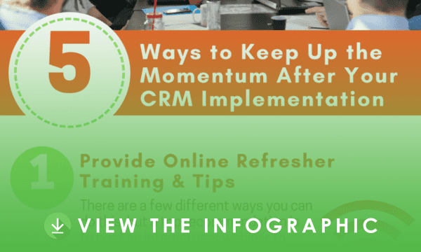 5 Ways to Keep Up the Momentum After Your CRM Implementation