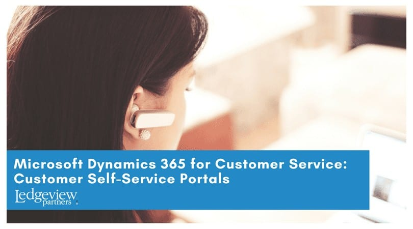 Microsoft Dynamics 365 for Customer Service: Self-Service Portals