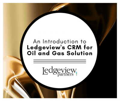 Nationwide-Preferred CRM for Oil and Gas Solution Ledgeview