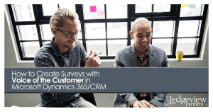Voice of the Customer in Microsoft Dynamics 365/CRM