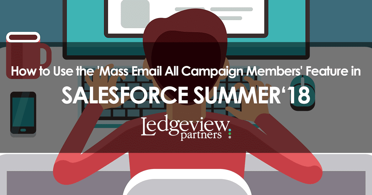 How to Use the 'Mass Email All Campaign Members' Feature in
