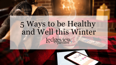 Ledgeview Partners Wellness Tips