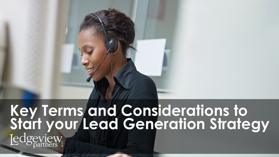 Key Terms and Considerations to Start Your Lead Generation Strategy