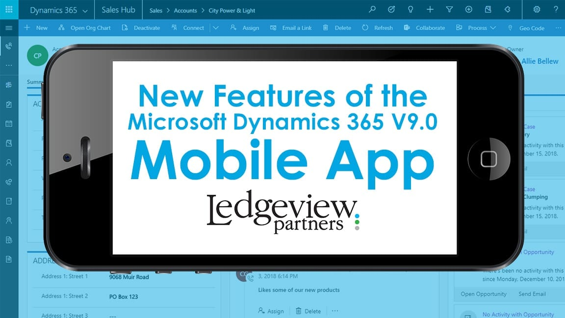 New Features of the Microsoft Dynamics 365 V9 0 Mobile App