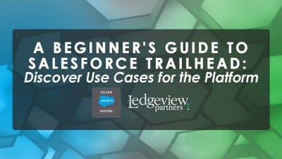 Salesforce Trailhead and Ledgeview