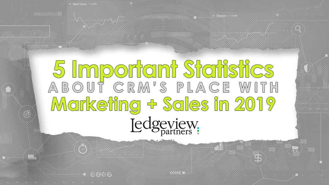 5 Important Statistics About CRM's Place with Marketing +