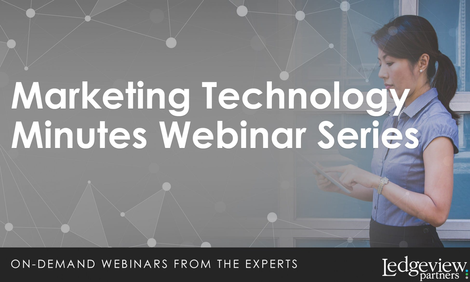 marketing technology minutes webinars by Ledgeview