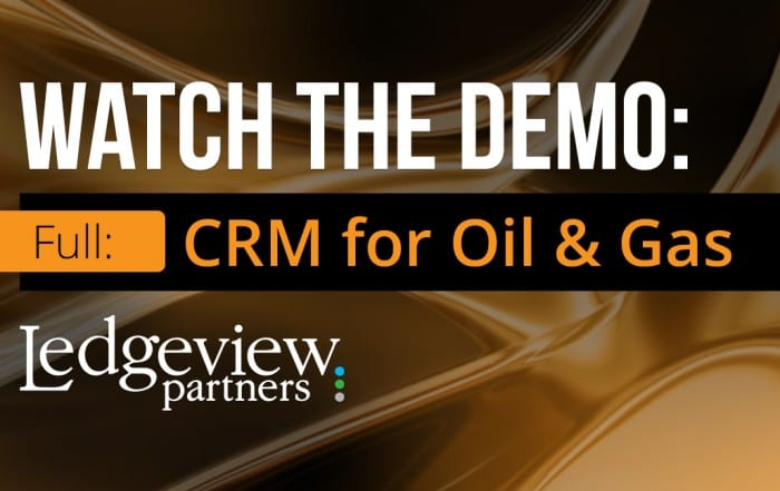 CRM for Oil & Gas at Ledgeview