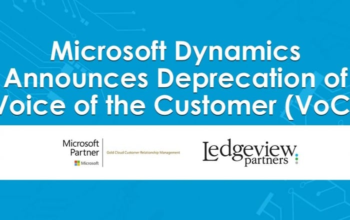 Microsoft Dynamics 365/CRM VoC Deprecation
