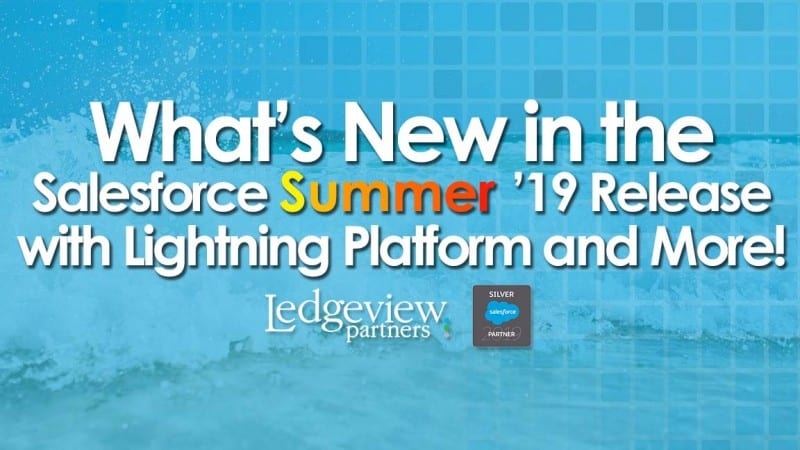 Salesforce Summer '19 Release