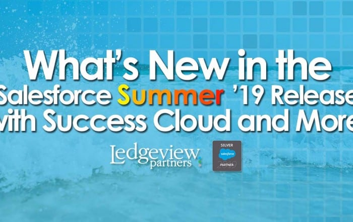 What's New in the Salesforce Summer '19 Release