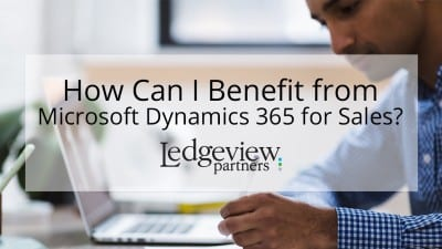 Microsoft Dynamics 365 for Sales Blog Tip from Ledgeview Partners