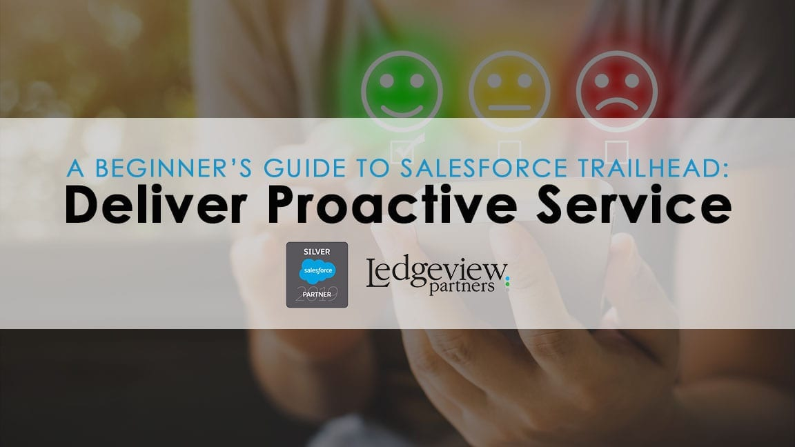 Deliver Proactive Customer Service