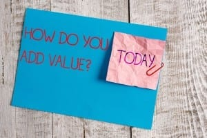 How do you add value?