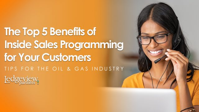 Benefits of Inside Sales Programming for your customers