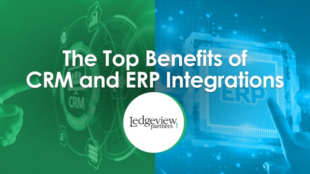 The Top Benefits of CRM and ERP Integrations