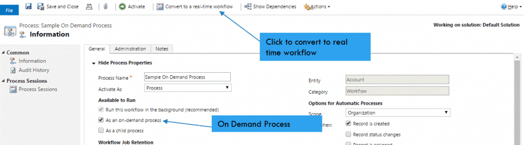 • Click to convert to a real-time workflow • Click to set as on demand process