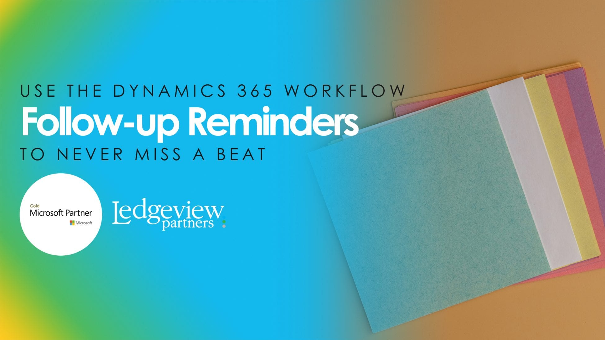 Use the Dynamics 365 Workflow Follow-up Reminders to Never Miss a Beat