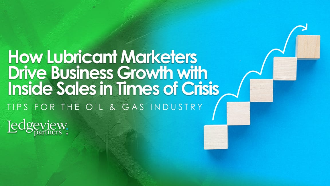 How Lubricant Marketers Drive Business Growth with Inside Sales
