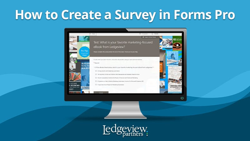 How to Create a Survey in Forms Pro