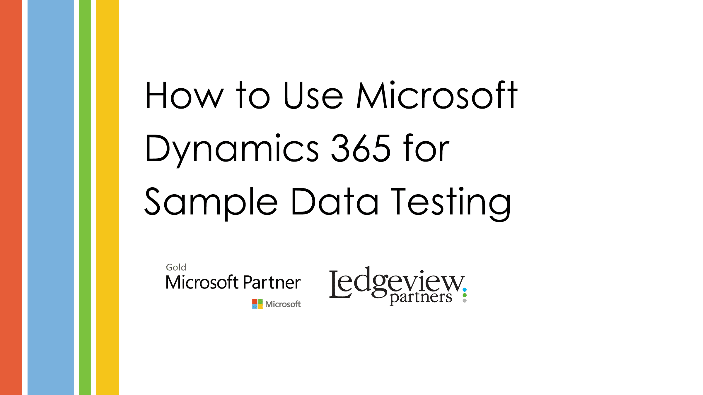 How to Use Microsoft Dynamics 365 for Sample Data Testing