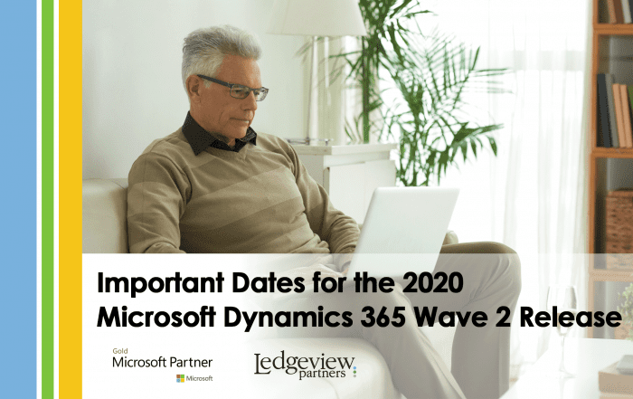 Important Dates for the Microsoft Dynamics 365 Wave 2 Release