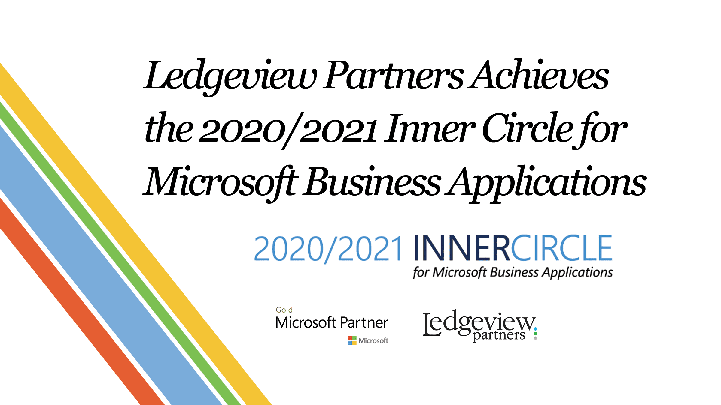Press Release: Ledgeview Partners Achieves the 2020/2021 Inner Circle for Microsoft Business Applications