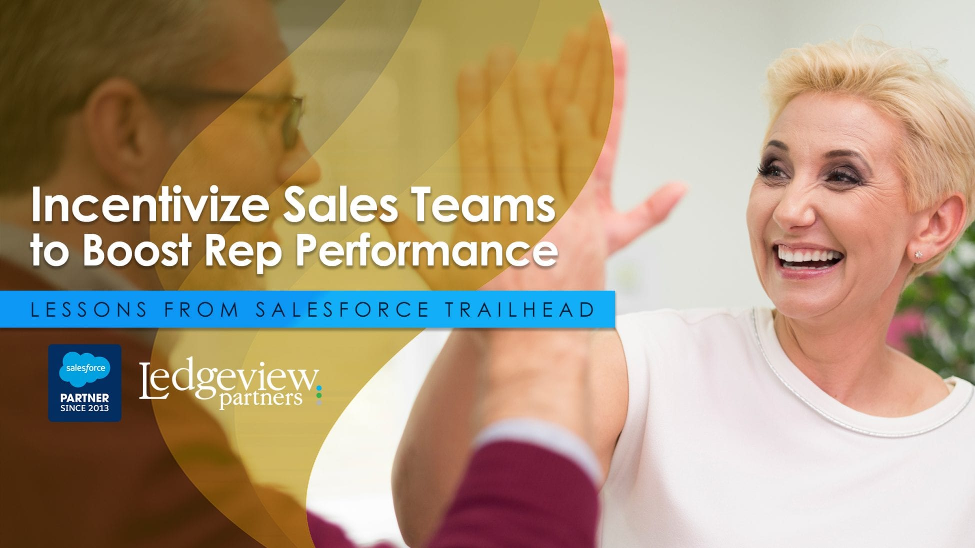 Incentivize Sales Teams to Boost Rep Performance