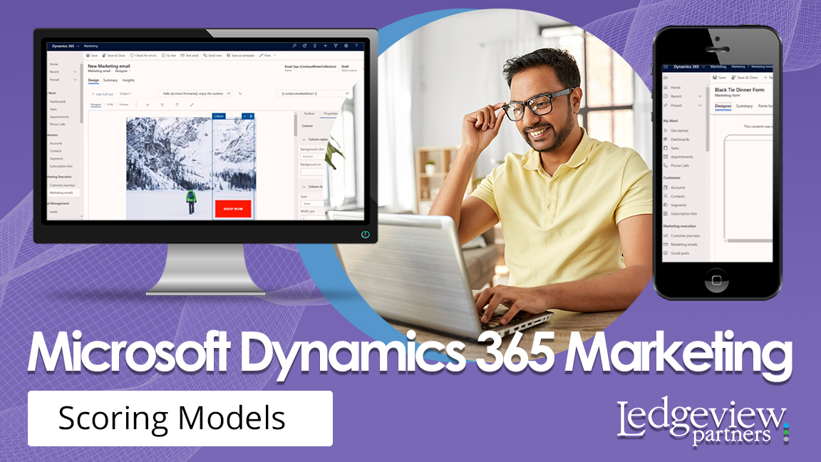 Microsoft Dynamics 365 Marketing Scoring Models