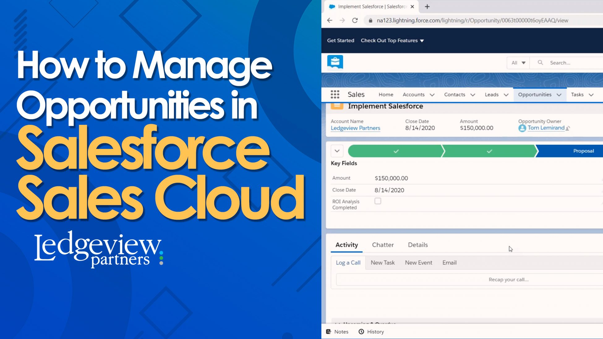 How to Manage Opportunities in Salesforce Sales Cloud