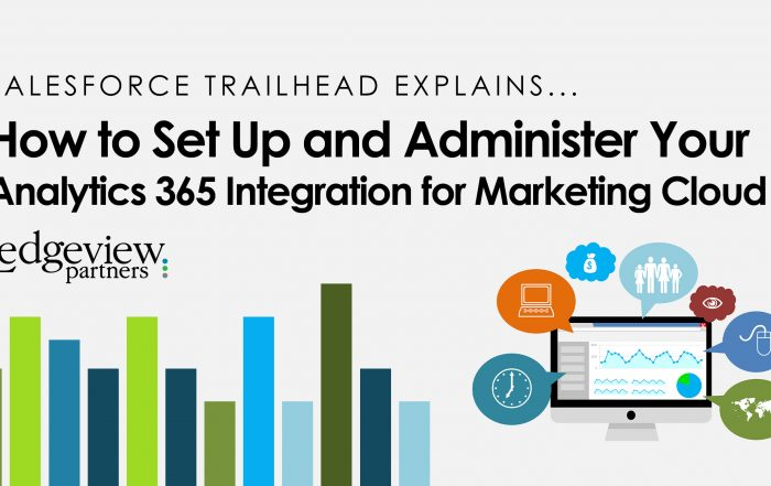 Salesforce Trailhead Explains... How to Set Up and Administer Your Analytics 360 Integration for Marketing Cloud