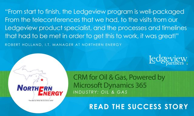 Northern Energy Partners with Ledgeview to Implement a Seamless Industry-Tailored Solution, CRM for Oil & Gas