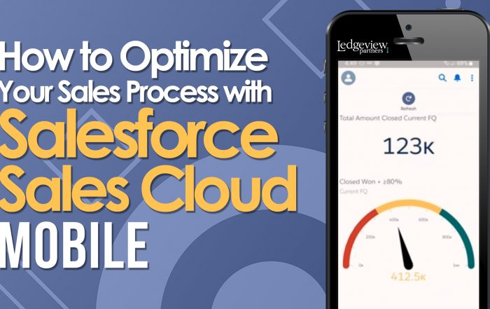 How to Optimize Your Sales Process with Salesforce Sales Cloud Mobile