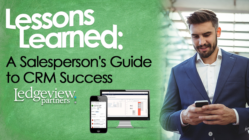Webinar: Lessons Learned - A Salesperson's Guide to CRM Success