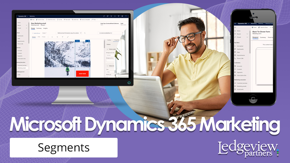 Microsoft Dynamics 365 Marketing Segments