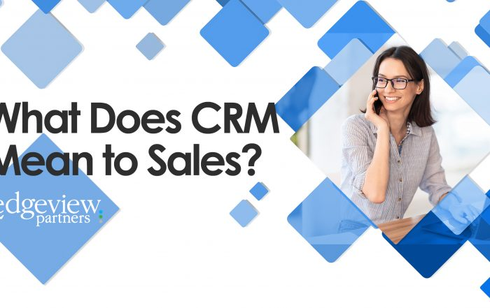 What Does CRM Mean to Sales?
