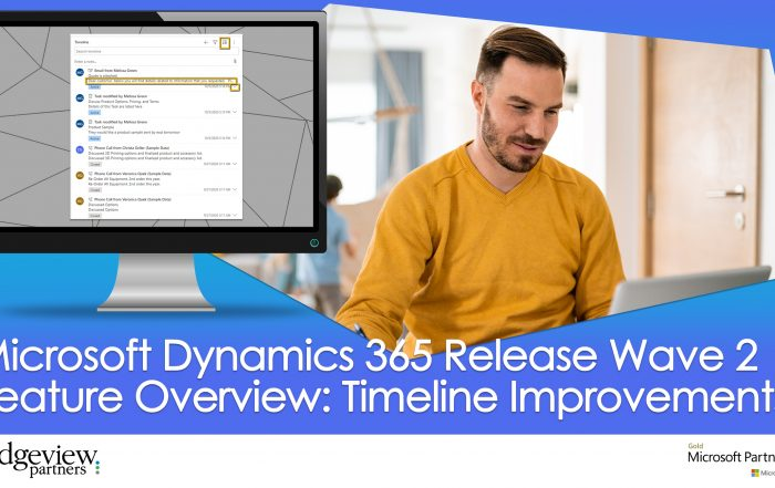 D365 Release Wave 2 Feature Overview Timeline Improvements