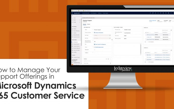 How to Manage Your Support Offerings in Microsoft Dynamics 365 Customer Service