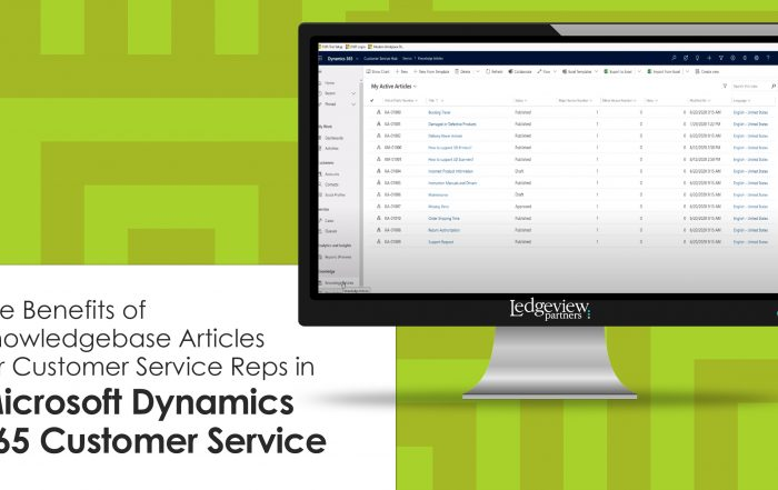 The Benefits of Knowledgebase Articles for Customer Service Reps in Microsoft Dynamics 365 Customer Service
