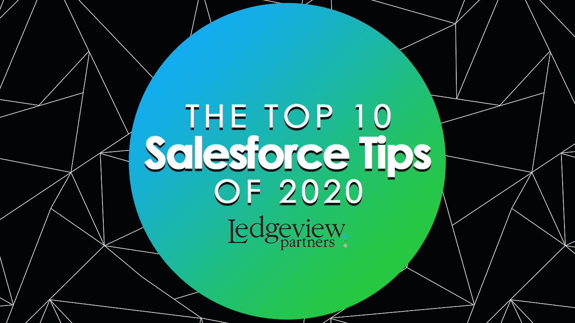 The Top 10 Salesforce Tips of 2020