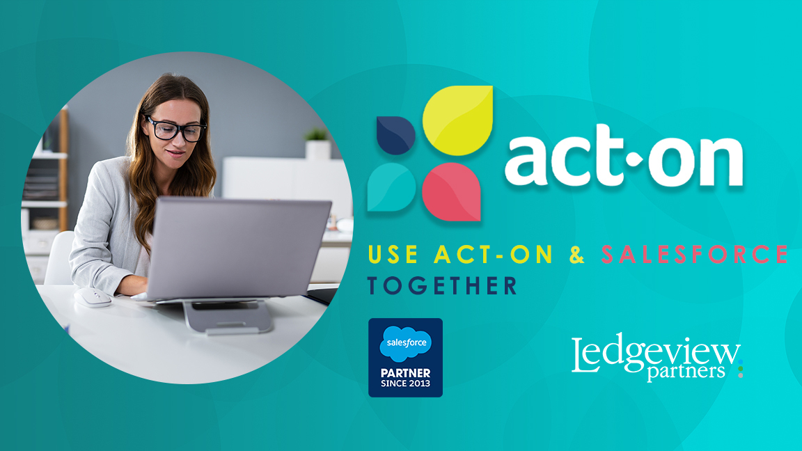Demo: Learn How to Use Act-On Software and Salesforce Together