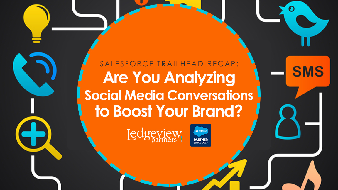 Are You Analyzing Social Media Conversations to Boost Your Brand?