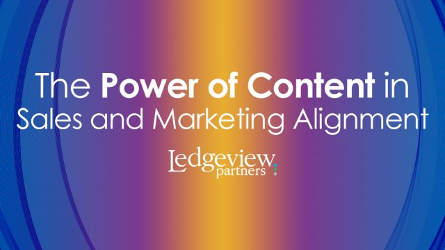 Power of Content in Sales and Marketing Alignment