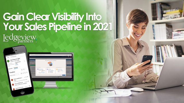 Gain Clear Visibility into the Sales Pipeline in 2021