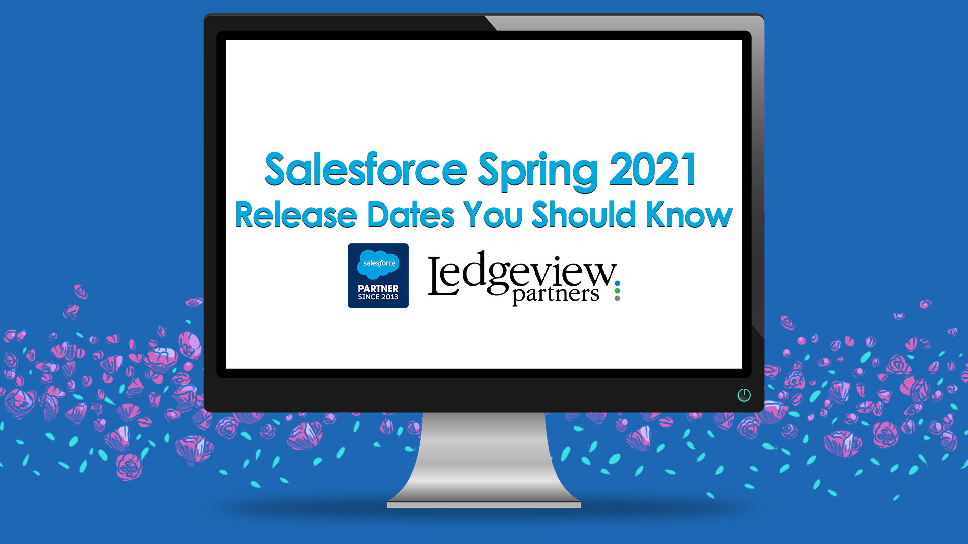 Salesforce Spring 2021