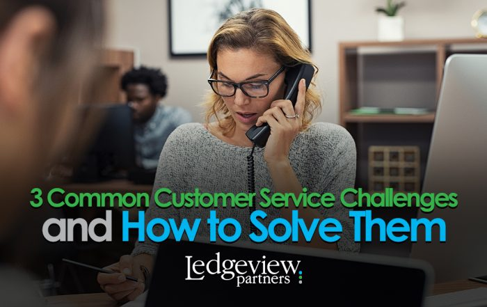 3 Common Customer Service Challenges and How to Solve Them